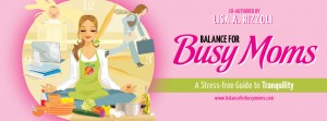 Balance for Busy Moms Book Release